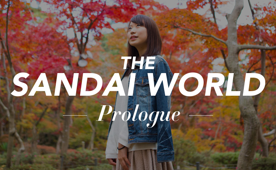 SANDAI WORLD -Prologue-